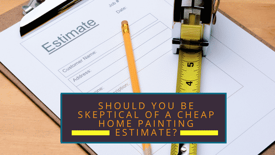 Cheap Painting Estimate